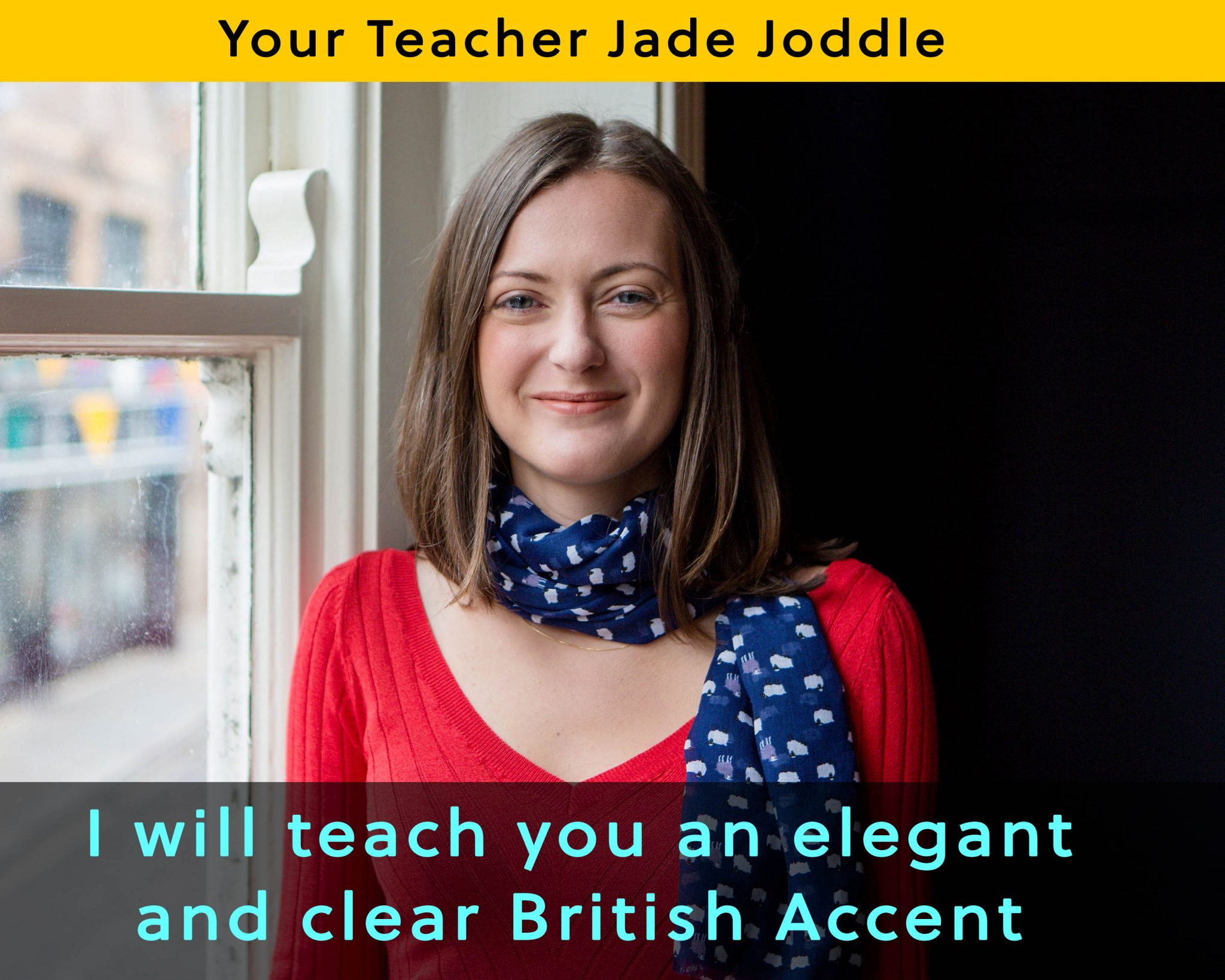 how to get a British accent with Jade Joddle